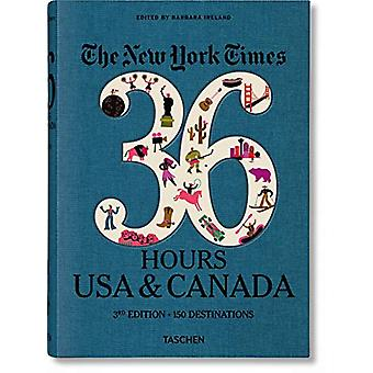 NYT. 36 Hours. USA & Canada. 3rd Edition by Barbara Ireland - 978