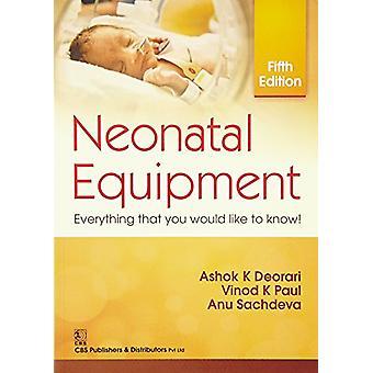 Neonatal Equipment by Ashok K. Deorari - 9789385915789 Book