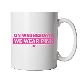 On Wednesdays We Wear Pink Mug Cup Gift - Mean Girls Chick Flicks Movie