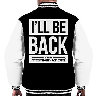 The Terminator Ill Be Back White Text Men's Varsity Jacket