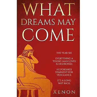 Que sonhos podem vir por Xenon