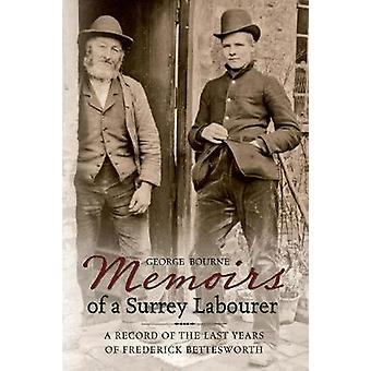 Memoirs of a Surrey Labourer von George Bourne