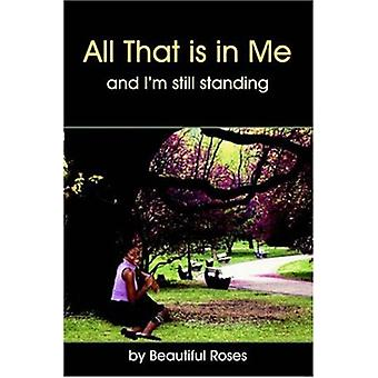 All That is in Me by Beautiful Roses - 9781420802955 Book
