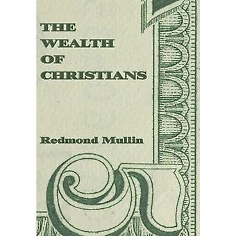 Wealth of Christians by Redmond Mullin - 9781592446162 Book