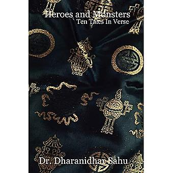 Heroes and Monsters : Ten Tales In Verse