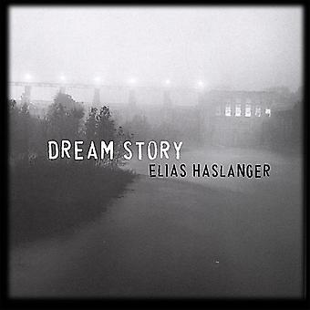Elias Haslanger - Dream Story [CD] USA import