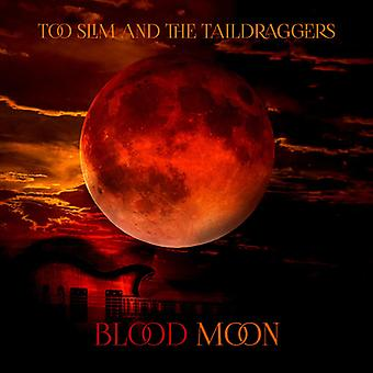 Too Slim / Taildraggers - Blood Moon [CD] USA import
