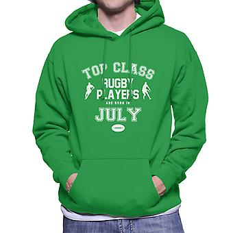 Top Class Rugby Players Are Born In July Men's Hooded Sweatshirt