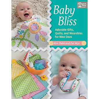 Baby Bliss - Adorable Gifts - Quilts - and Wearables for Wee Ones by K