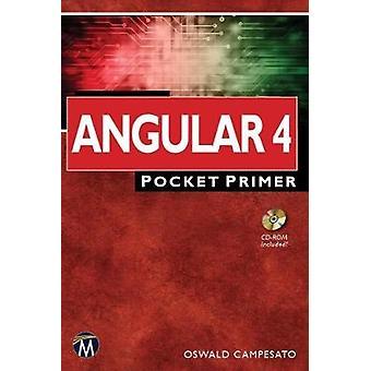 Angular4 - Pocket Primer by Oswald Campesato - 9781683920359 Book