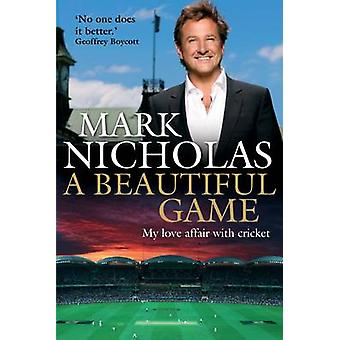 A Beautiful Game by Mark Nicholas - 9781760291983 Book