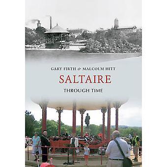 Saltaire, a través del tiempo por Gary Firth - Malcolm Hitt - 9781848687417 Bo