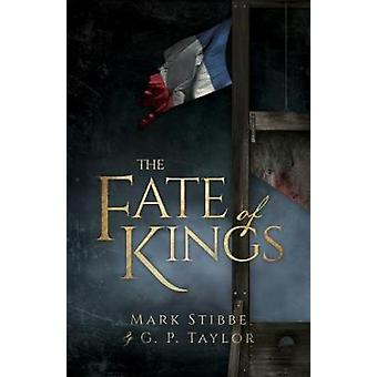 The Fate of Kings by Mark Stibbe - 9781910786758 Book