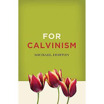 كالفينية بمايكل س. هورتون-كتاب 9780310324652