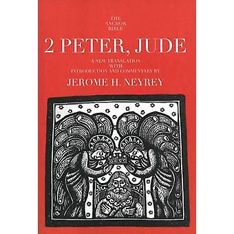 2 Peter - Jude - A New Translation with Introduction and Commentary by