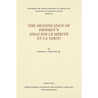 Die Bedeutung von Diderots Essai Sur le mA (c) Ritus et la Vertu von