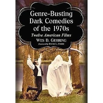 Comédias escuras dos filmes americanos Pivotal de 1970-doze por Wes D. G