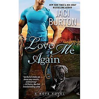 Love Me Again: Un romanzo di speranza
