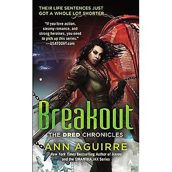 Breakout (Dred Chronicles)