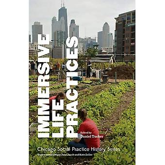 Immersive Life Practices (SAIC - Chicago Social Practice History)