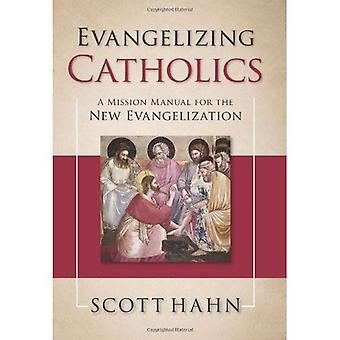 Évangélisant les catholiques: Un manuel de Mission pour la nouvelle évangélisation