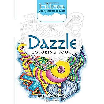Bliss Dazzle målarbok: Ditt pass till lugn