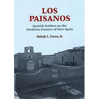 Paisanos, Los: Spanische Siedler an der nördlichen Grenze von Neu-Spanien