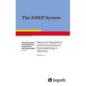 The AMDP System: Manual for Documentation in Psychiatry: 2017