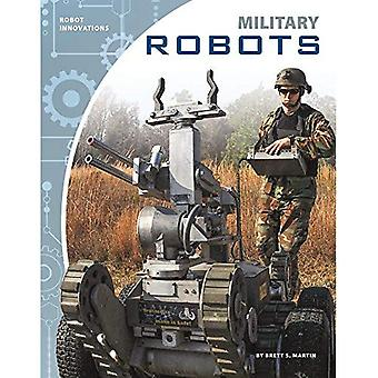 Military Robots (Robot Innovations)