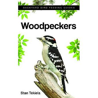 Woodpeckers (Backyard Bird Feeding Guides)