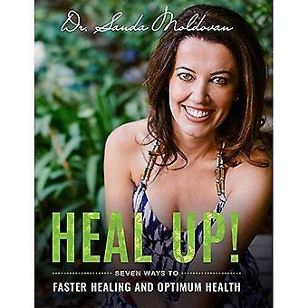 Parannan!: seitsemän tapoja nopeampaa paranemista ja optimaalinen terveys
