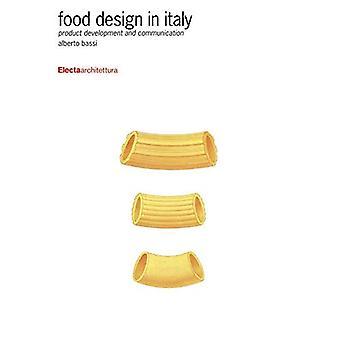 Projektowanie żywności we Włoszech: rozwoju produktu i komunikacji