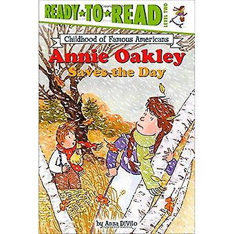Annie Oakley Saves the Day (Ready-to-Read. Level 2)