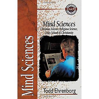 Mind Sciences - Christian Science - Religious Science - Unity School o