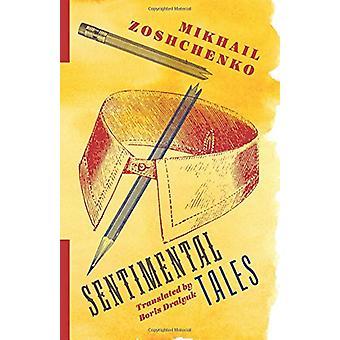 Sentimental Tales by Sentimental Tales - 9780231183789 Book