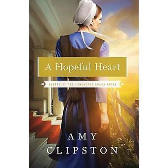 Amy Clipstonin toiveikas sydän
