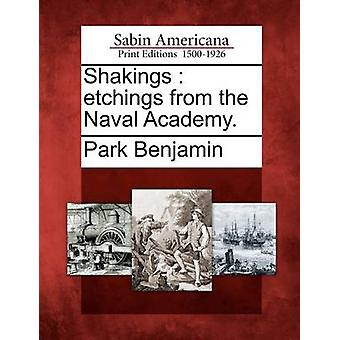 Shakings  etchings from the Naval Academy. by Benjamin & Park