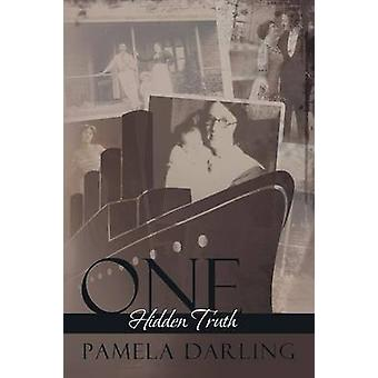 One Hidden Truth by Pamela Darling