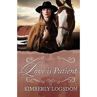 Love Is Patient av LogsdonMolina & Kimberly