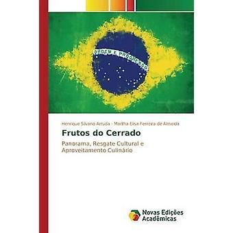Frutos do Cerrado by Arruda Henrique Silvano