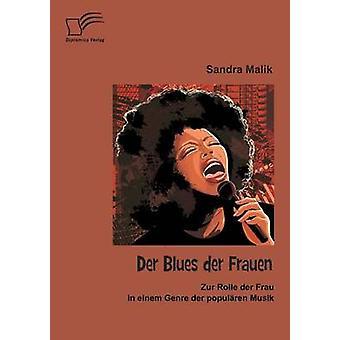 Der ブルース ・ デル ・野フラウェン ツア ローレ ・ デル ・ フラウはジャンル ・ ・ デア ・ Popularen マリク ・ サンドラでムジーク