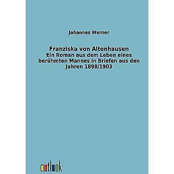 Franziska von Altenhausen by Werner & Johannes