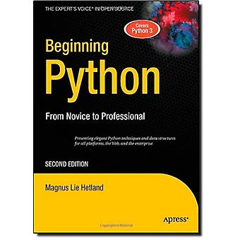 Alkaa Python - From Novice to Professional Magnus valhe Hetland-