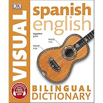 Spanish English Bilingual Visual Dictionary by DK - 9780241292433 Book