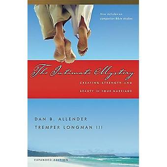 Intimate Mystery (2nd) by Dan B Allender - Tremper Longman III - 9780