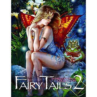 Fairy Tails - Volume 2 - Volume 2 by Sal Quartuccio - 9780865621589 Book