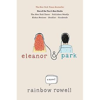Eleanor & Park by Rainbow Rowell - 9781250012579 Book