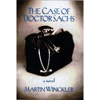 The Case of Doctor Sachs by Martin Winckler - Linda Asher - 978158322