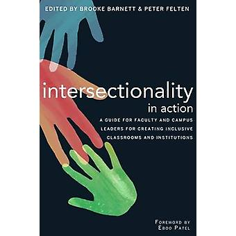 Intersectionality in Action - A Guide for Faculty and Campus Leaders f