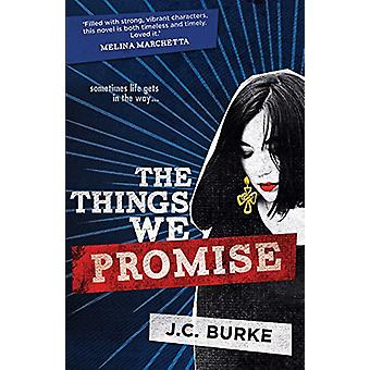 The Things We Promise by J. C. Burke - 9781760290405 Book
